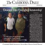 2017年9月3日を持って廃刊となったカンボジア・デイリー。1993年に創刊された、英字新聞。 脱税疑惑が表向きの理由だが、正式な監査などは行われないまま廃刊に追い込まれた。最後の表紙を飾ったのは、細大野党の党首が逮捕された時の写真。そして見出しは、「あからさまな独裁への転落」